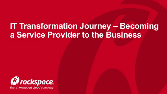 IT Transformation Journey: Becoming a Service Provider to the Business