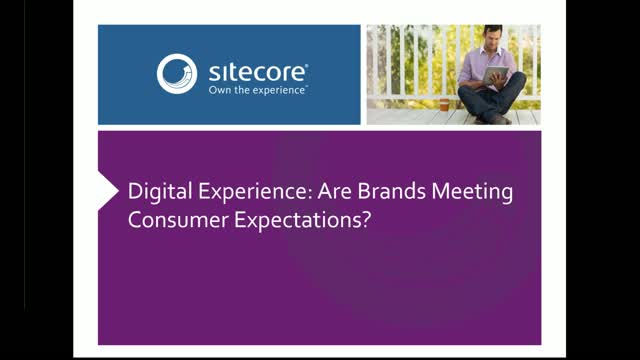 Econsultancy Digital Experience: Are Brands Meeting Consumer Expectations?