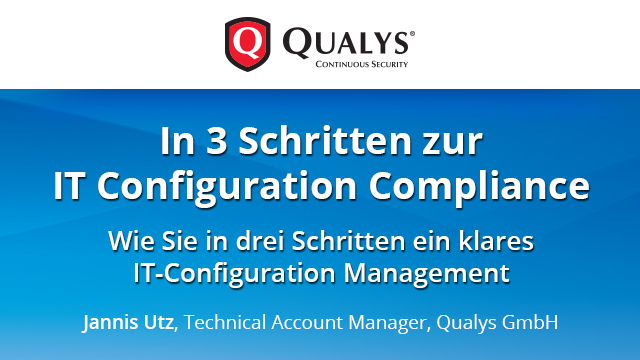 In 3 Schritten zur IT Configuration Compliance