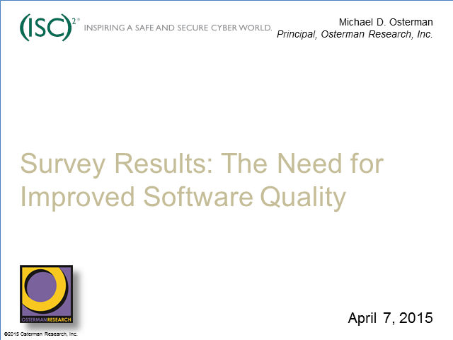 Survey Results: The Need for Improved Software Quality