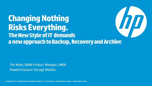 Changing Nothing Risks Everything: A New Approach to Backup, Recovery & Archive