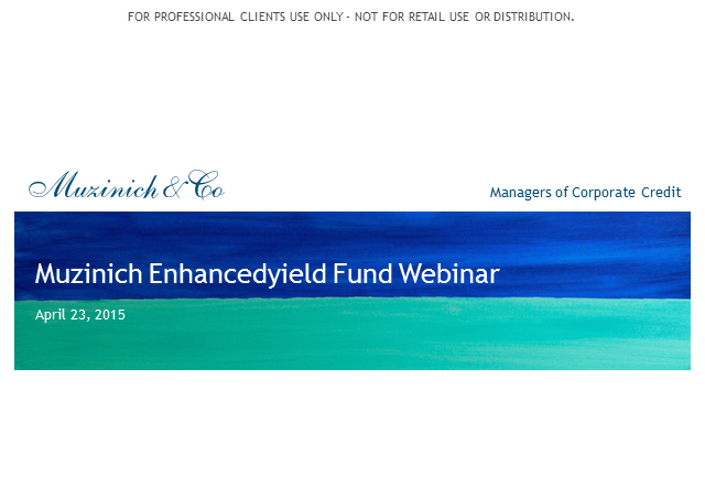 Muzinich Enhancedyield Short-Term Fund Update