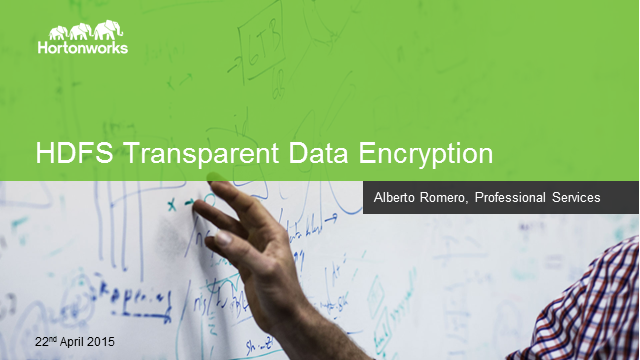 HDFS TDE: Native Encryption in Hadoop