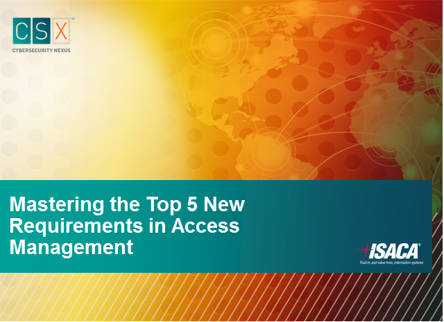 Mastering the Top 5 New Requirements in Access Management