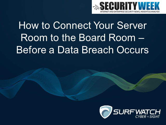 How to Connect Your Server Room and Board Room - Before a Data Breach Occurs
