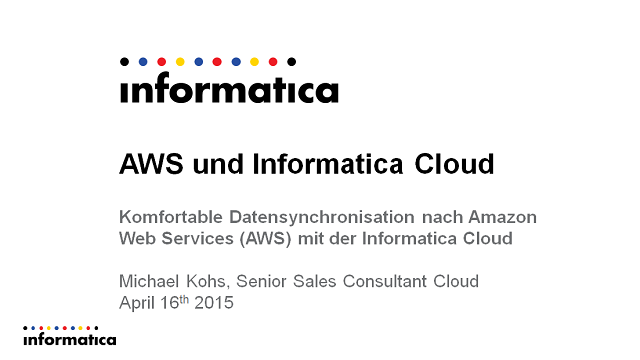 Komfortable Datensynchronisation nach Amazon Web Services mit Informatica Cloud