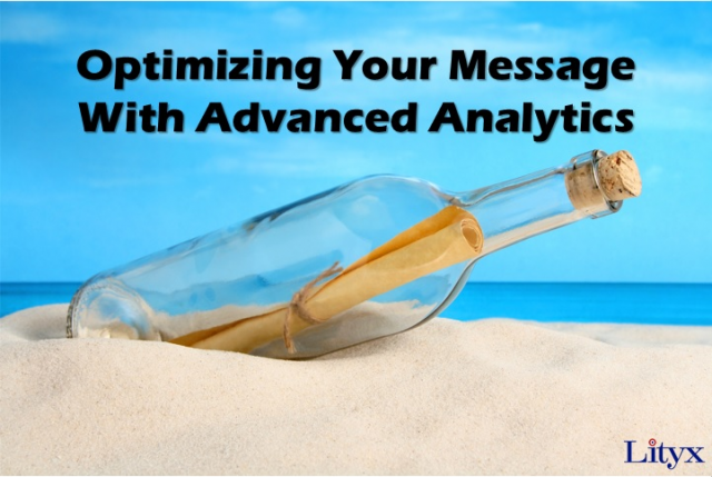 Optimizing Your Message with Advanced Analytics [SHORTENED]