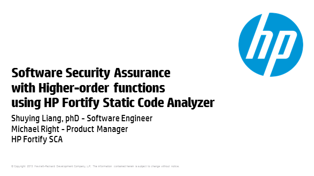 Software Security Assurance with Higher-order functions using HP Fortify