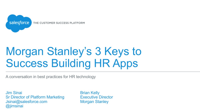 Morgan Stanley's Top 3 Keys to Success for HR Apps on the Salesforce1 Platform