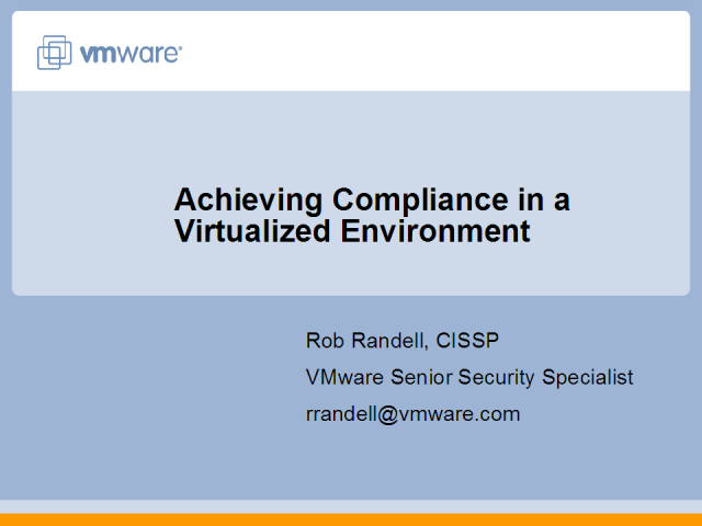 Achieving Regulatory Compliance in a Virtualized Environment