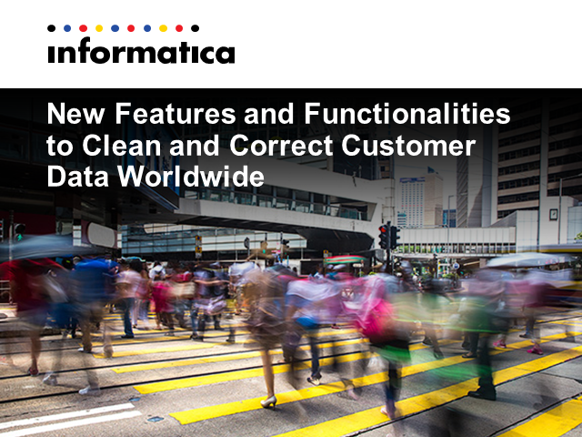 New Features and Functionalities to Clean and Correct Customer Data Worldwide