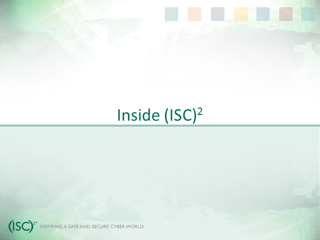 Inside (ISC)2 With David Shearer, Executive Director, (ISC)2