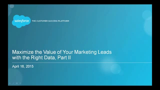 Maximize the Value of Your Marketing Leads With The Right Data, Part II