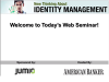 New Thinking About Identity Management