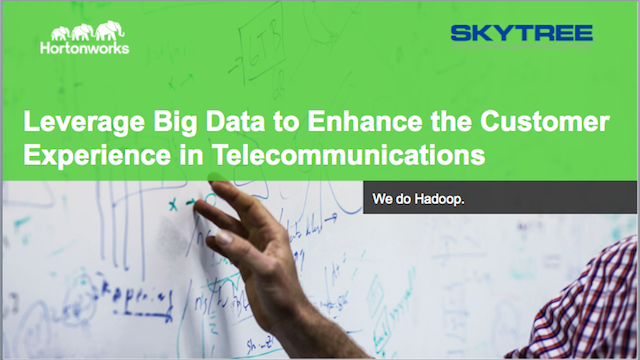 Leverage Big Data to Enhance Customer Experience in Telecommunications
