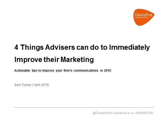 4 Things Advisers can do to Immediately Improve their Marketing
