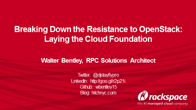 Breaking Down the Resistance to OpenStack: Laying the Cloud Foundation