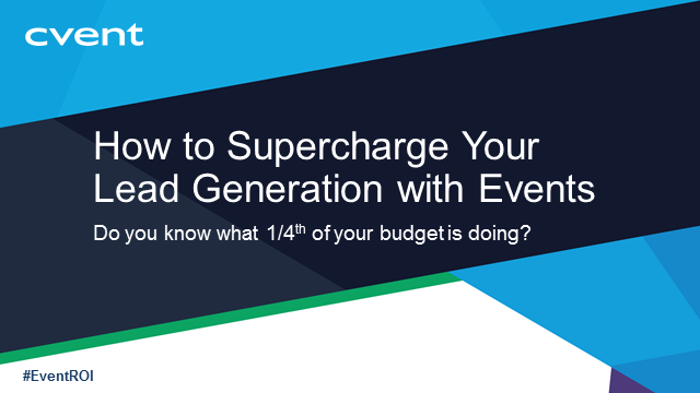 How to Supercharge Your Lead Generation with Events