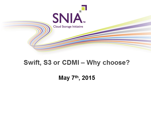 Swift, S3 or CDMI – Why Choose?