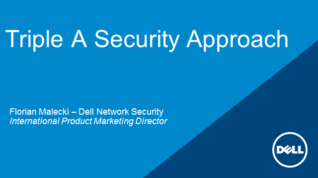 "Empower Your Business – the ""Triple-A"" Security Approach"
