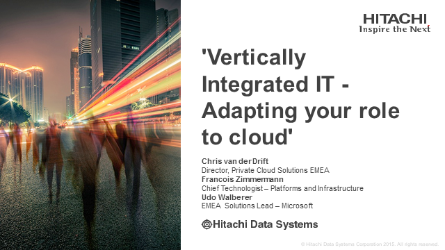 Vertically Integrated IT - Adapting your role to cloud