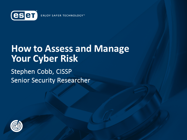 How to Assess and Manage Your Cyber Risk