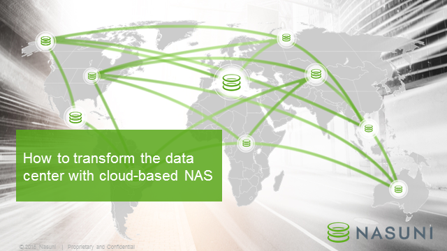 How to Transform the Data Center with Cloud-based NAS