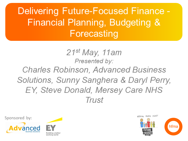Delivering Future-Focused Finance - Financial Planning, Budgeting & Forecasting