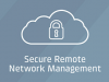 Secure Remote Network Management