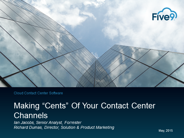 "Making ""Cents"" of Your Contact Center Channels"