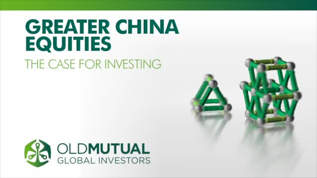 Greater China Equities - The case for investing