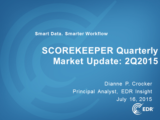 EDR Insight Webinar: Quarterly ScoreKeeper Market Update for 2Q2015