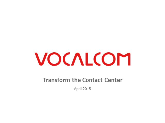 Transform the Contact Center