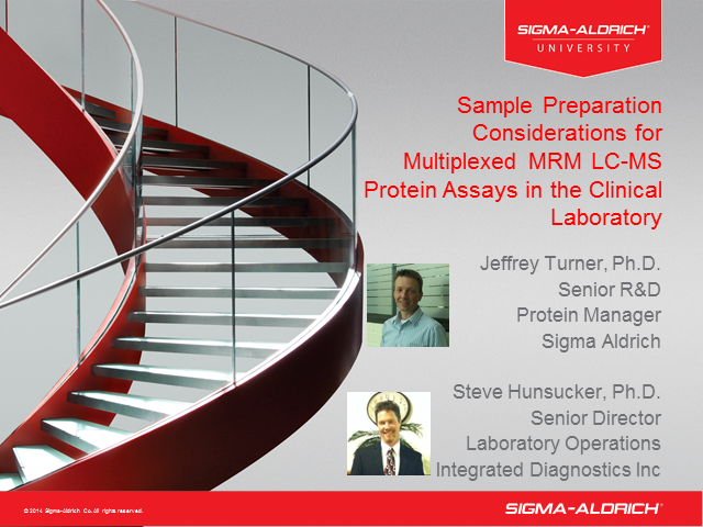 Sample Preparation Considerations for Multiplexed MRM LC-MS  Protein Assays.