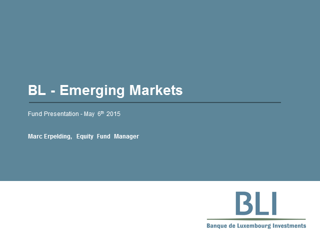 BL-Emerging Markets: Quality Investments in Emerging Markets