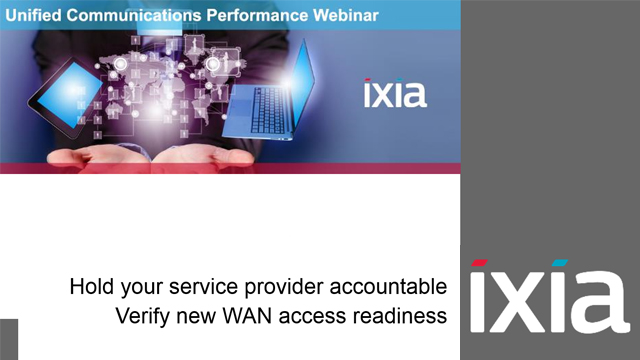 Hold Your Service Provider Accountable - Verify New WAN Access Readiness
