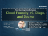 Cloud Foundry v3, Diego, and Docker