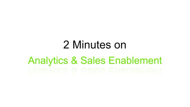 2 Minutes on BrightTALK: Analytics and Sales Enablement