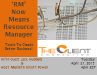 'RM' Now Means Resource Manager: Tools to Create Better Business!
