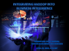 Integrating Hadoop into Business Intelligence
