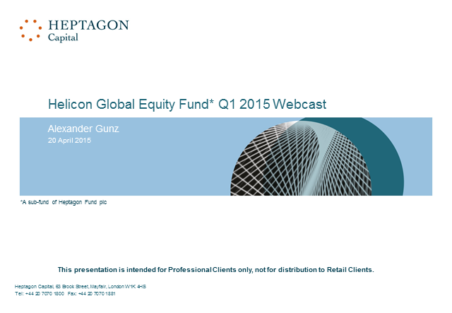 Helicon Global Equity Fund Q1 2015 Webcast