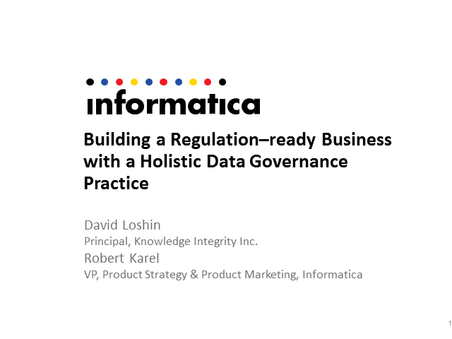Building a Regulation-Ready Business with a Holistic Data Governance Practice