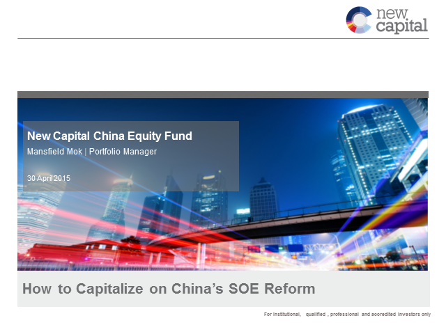 How to capitalize on China's State-Owned Enterprise Reform?