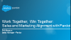 Work Together, Win Together: Sales and Marketing Alignment with Pardot