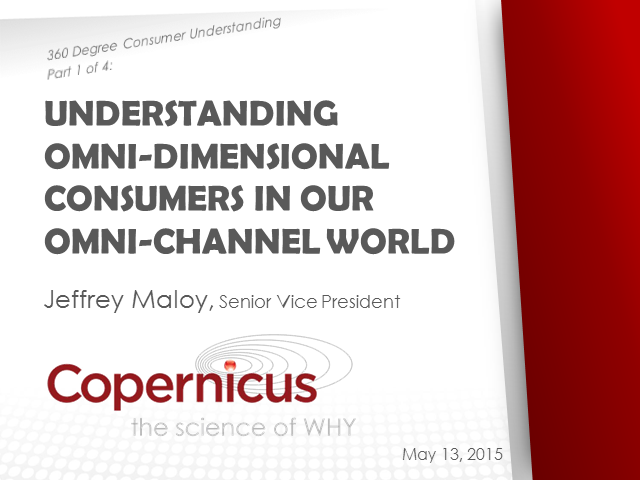 Understanding Omni-Dimensional Consumers in our Omni-Channel World