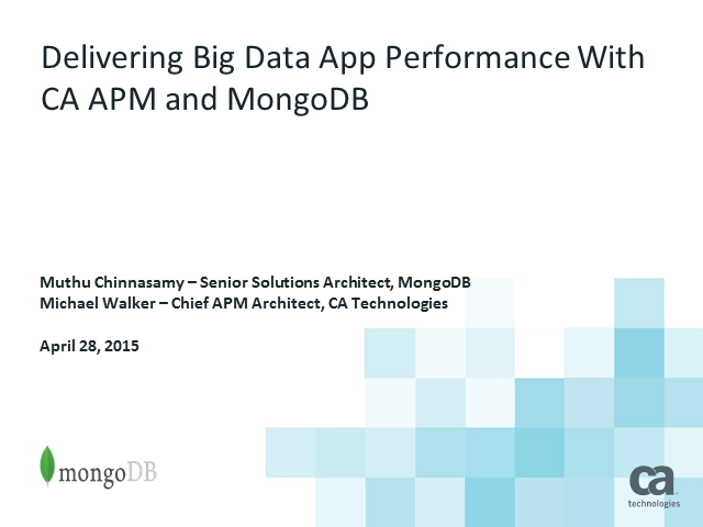 Delivering Big Data App Performance With CA APM and MongoDB