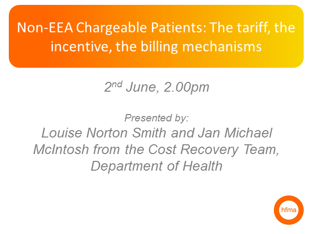 Non-EEA Chargeable Patients: The tariff, the incentive, the billing mechanisms