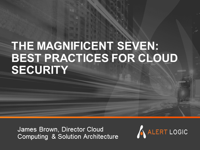 The Magnificent Seven – Best Practices for Cloud Security