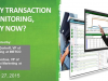 Why Transaction Monitoring, Why Now?