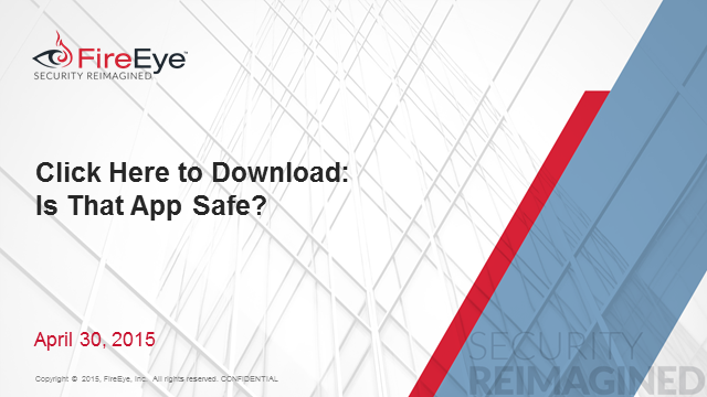 Click Here to Download:  Is That App Safe?
